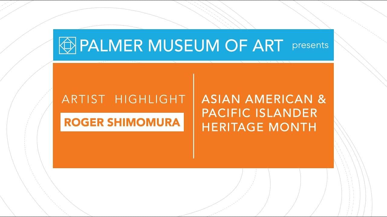 AAPI Highlight Roger Shimomura